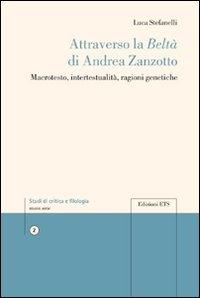 Attraverso la Beltà di Andrea Zanzotto