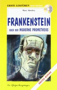 Frankenstein, oder Der moderne Prometheus
