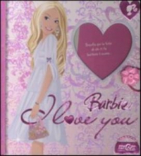 Barbie I love you
