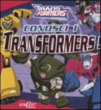 Conosci i transformers!
