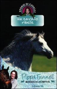 Un cavallo ribelle