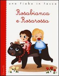 Rosabianca e Rosarossa
