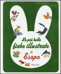 Le più belle fiabe illustrate di Esopo