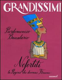 Nefertiti, la regina che divenne faraone