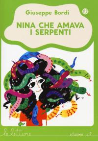 Nina che amava i serpenti