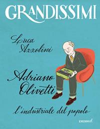 Adriano Olivetti: