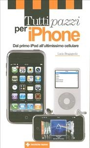 Tutti pazzi per iPhone