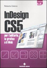 InDesign CS5 per l'editoria, la grafica e il web