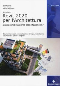 Autodesk Revit 2020 per l'architettura