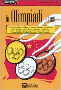 Le  Olimpiadi a test