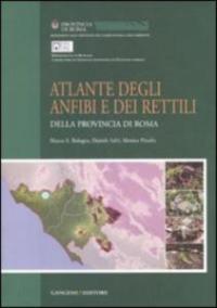 Atlante degli anfibi e dei rettili della provincia di Roma