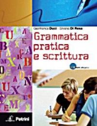 Grammatica pratica e scrittura