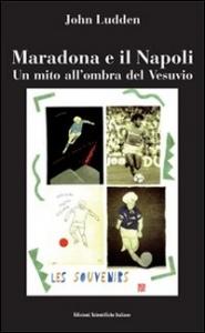 Maradona e il Napoli