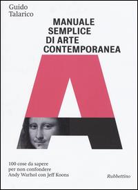 Manuale semplice di arte contemporanea