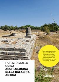 Guida archeologica della Calabria antica