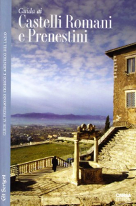 Guida ai Castelli Romani e Prenestini
