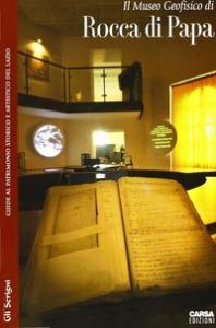 Il  Museo Geofisico di Rocca di Papa