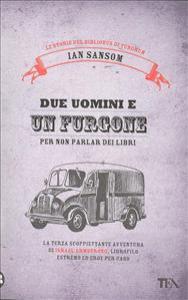 Due uomini e un furgone