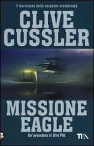 Missione Eagle: romanzo