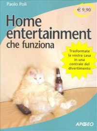 Home entertainment che funziona