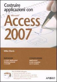 Costruire applicazioni con Access 2007