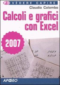 Calcoli e grafici con Excel