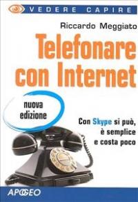 Telefonare con Internet