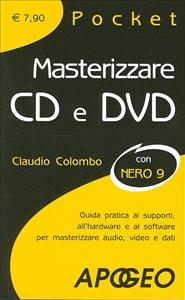 Masterizzare CD e DVD