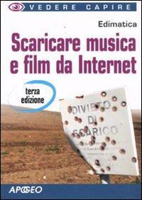 Scaricare musica e film da Internet