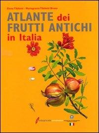 Atlante dei frutti antichi in Italia