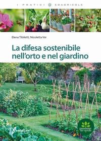 La difesa sostenibile nell'orto e nel giardino
