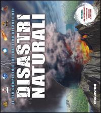 Il più completo e interattivo atlante dei disastri naturali