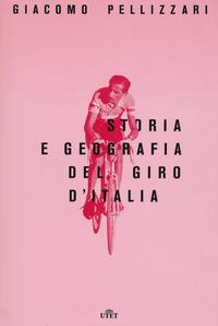 Storia e geografia del giro d'Italia