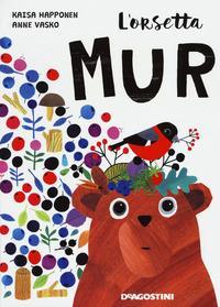 L'orsetta Mur