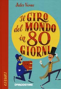 Il giro del mondo in 80 giorni /Jules Verne
