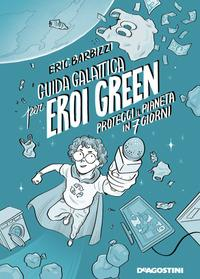 Guida galattica per eroi green