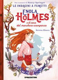 Enola Holmes e il caso del marchese scomparso
