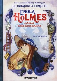 Enola Holmes e il caso della dama sinistra