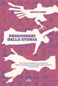 Prigionieri della storia