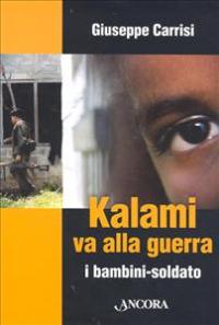 Kalami va alla guerra