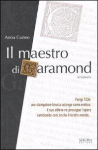 Il maestro di Garamond