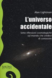 L'universo accidentale