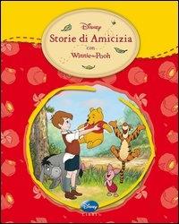 Storie di amicizia con Winnie the Pooh