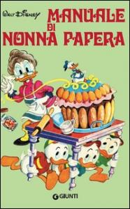 Il manuale di Nonna Papera