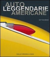 Auto leggendarie americane