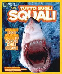 Tutto sugli squali