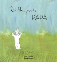 Un libro per te papà