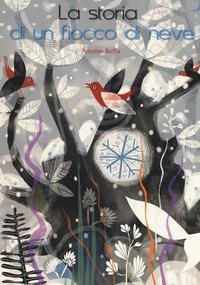 La storia di un fiocco di neve
