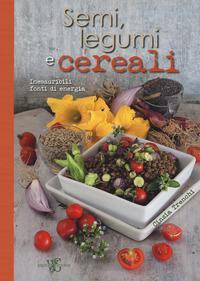 Semi, legumi e cereali