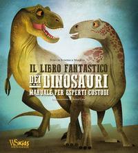 Il libro fantastico dei dinosauri